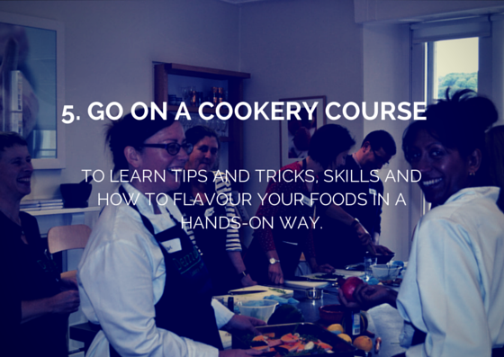 5. go on a cookery course