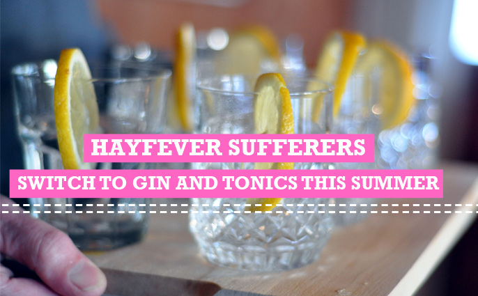 hayfever, gin and tonic