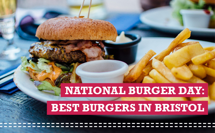 National Burger Day: Where to find the best burgers in Bristol