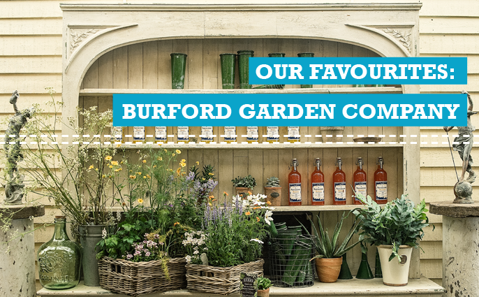 Our Favourites: Burford Garden Company