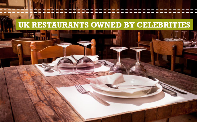 UK restaurants owned by celebrities